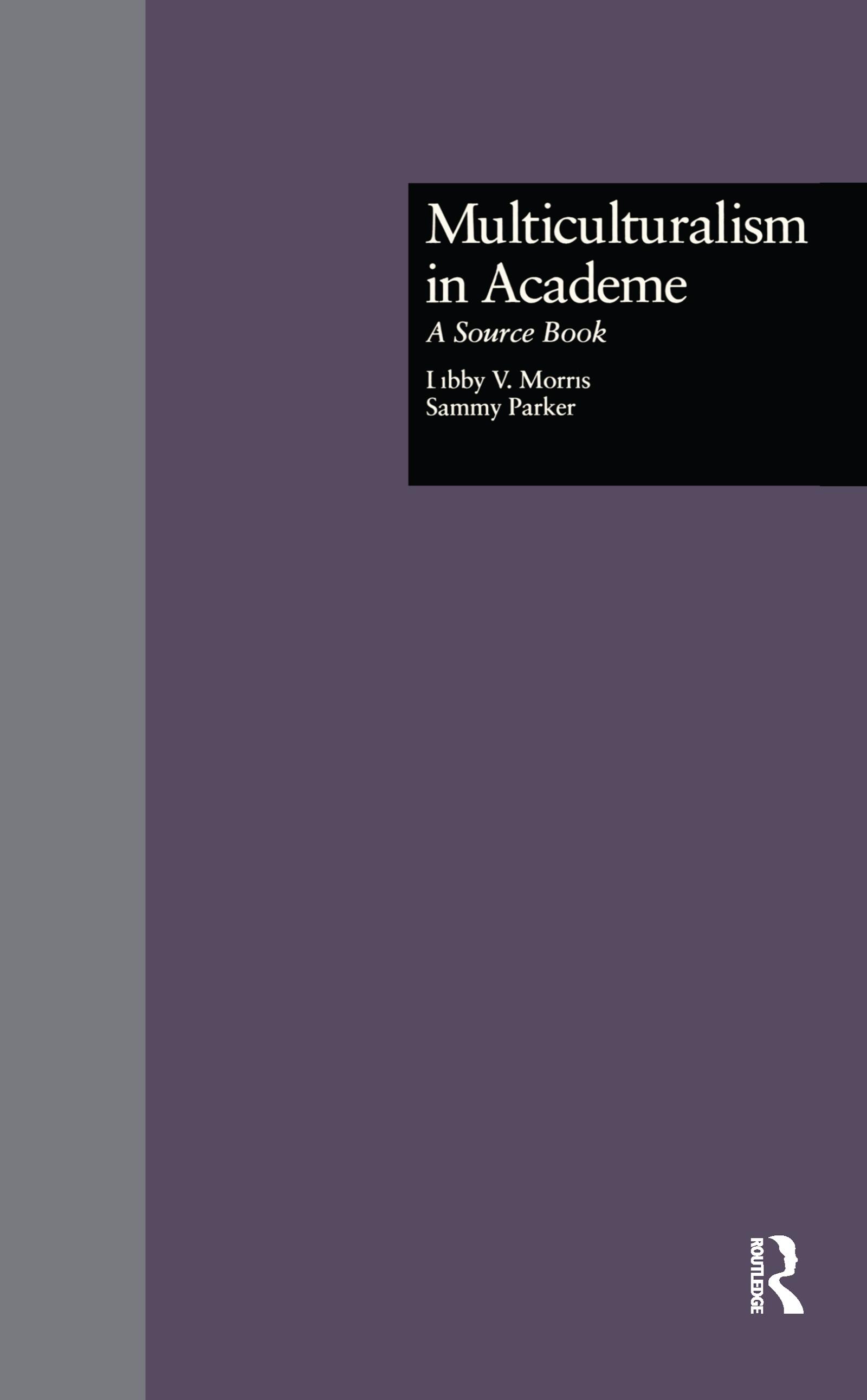 Multiculturalism in Academe: A Source Book book cover