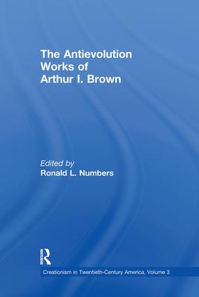 The Antievolution Works of Arthur I. Brown (Hardback) book cover