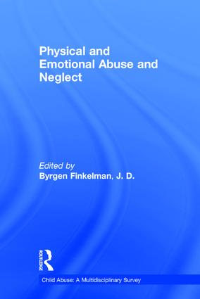 Physical and Emotional Abuse and Neglect