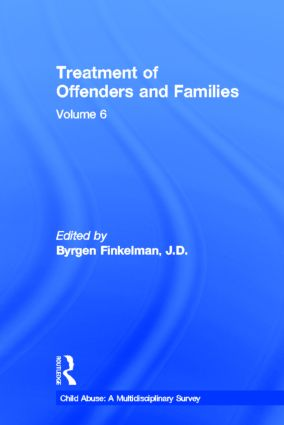 Treatment of Offenders and Families: 1st Edition (Hardback) book cover