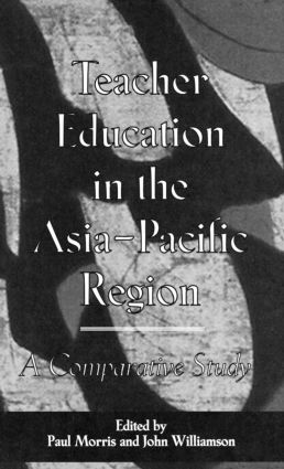 Teacher Education in the Asia-Pacific Region: A Comparative Study (Hardback) book cover