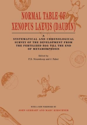Normal Table of Xenopus Laevis (Daudin): A Systematical & Chronological Survey of the Development from the Fertilized Egg till the End of Metamorphosis, 1st Edition (Paperback) book cover