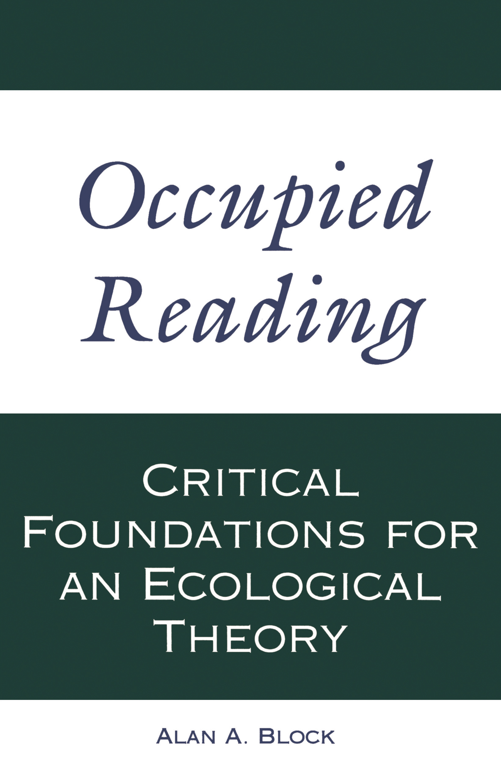 Occupied Reading: Critical Foundations for an Ecological Theory, 1st Edition (Paperback) book cover
