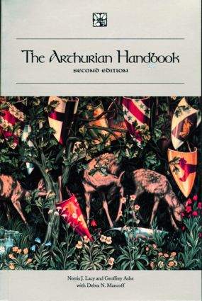 The Arthurian Handbook, Second Edition: Second Edition, 2nd Edition (Paperback) book cover