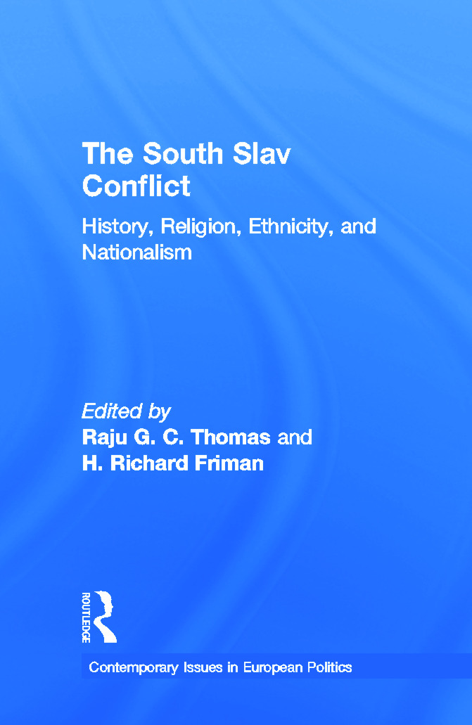 The South Slav Conflict: History, Religion, Ethnicity, and Nationalism (Hardback) book cover