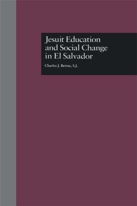 Jesuit Education and Social Change in El Salvador