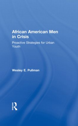 African American Men in Crisis: Proactive Strategies for Urban Youth, 1st Edition (Paperback) book cover