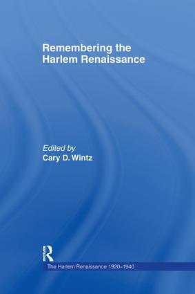 Remembering the Harlem Renaissance: 1st Edition (Hardback) book cover