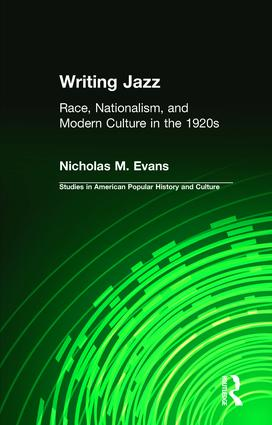 Writing Jazz: Race, Nationalism, and Modern Culture in the 1920s (Hardback) book cover