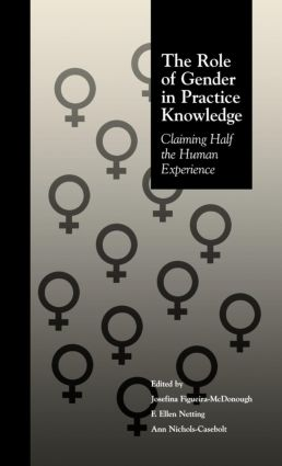The Role of Gender in Practice Knowledge: Claiming Half the Human Experience book cover