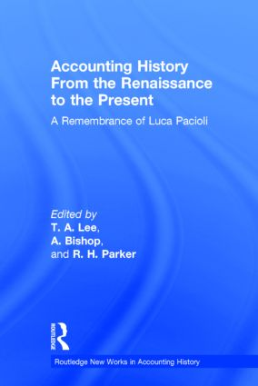 Accounting History from the Renaissance to the Present: A Remembrance of Luca Pacioli (Hardback) book cover