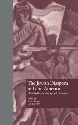 The Jewish Diaspora in Latin America: New Studies on History and Literature book cover