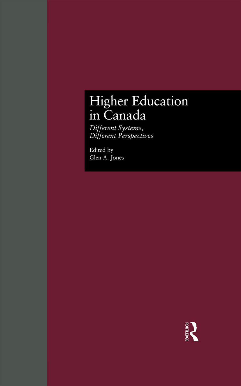 Higher Education in Canada: Different Systems, Different Perspectives book cover
