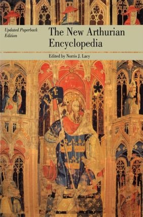 The New Arthurian Encyclopedia: New edition (Paperback) book cover
