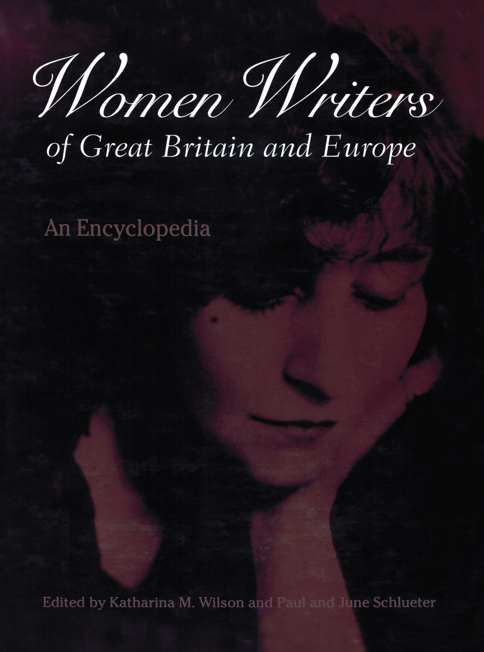 Women Writers of Great Britain and Europe: An Encyclopedia, 1st Edition (Hardback) book cover