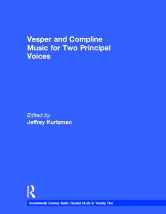 Vesper and Compline Music for Two Principal Voices: Vesper & Compline Music for Two Principal Voices book cover