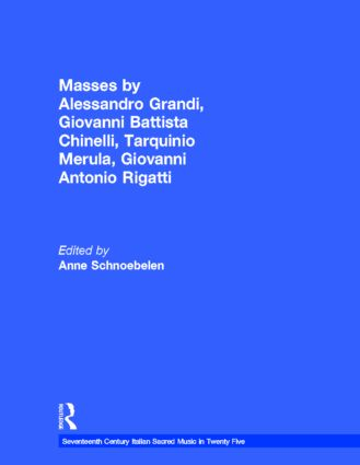 Masses by Alessandro Grandi, Giovanni Battista Chinelli, Giovanni Rigatti, Tarquinio Merula (e-Book) book cover