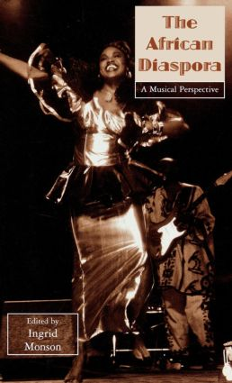 The African Diaspora: A Musical Perspective (Hardback) book cover