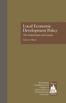 Local Economic Development Policy: The United States and Canada book cover