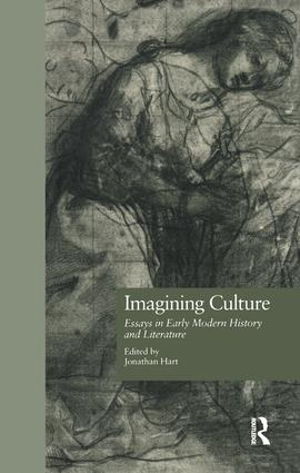 Imagining Culture: Essays in Early Modern History and Literature book cover