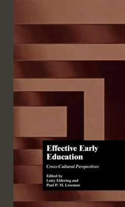 Effective Early Childhood Education: Cross-Cultural Perspectives (Hardback) book cover