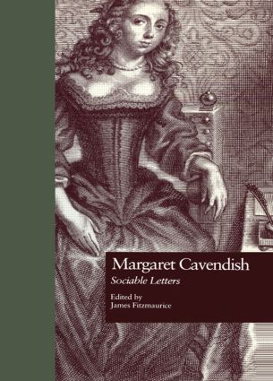 Margaret Cavendish: Sociable Letters, 1st Edition (Paperback) book cover