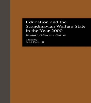 Education and the Scandinavian Welfare State in the Year 2000: Equality, Policy, and Reform (Hardback) book cover