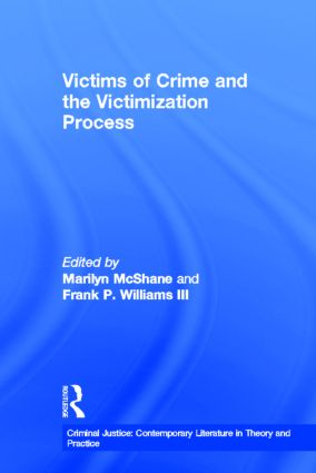 Victims of Crime and the Victimization Process book cover