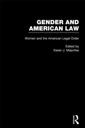 Women and the American Legal Order: 1st Edition (e-Book) book cover