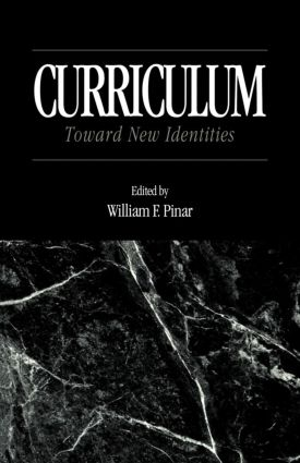 Curriculum: Toward New Identities (e-Book) book cover