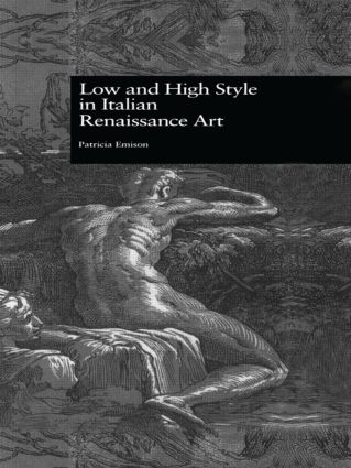 Low and High Style in Italian Renaissance Art (Hardback) book cover