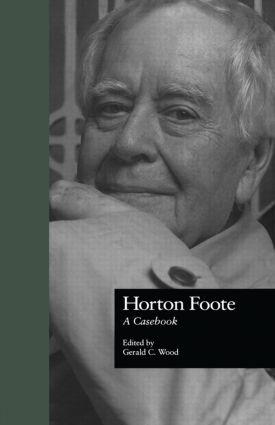 Horton Foote: A Casebook book cover