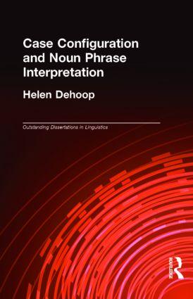 Case Configuration and Noun Phrase Interpretation