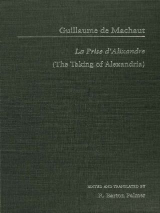 Guillaume de Mauchaut: La Prise d'Alixandre (Hardback) book cover