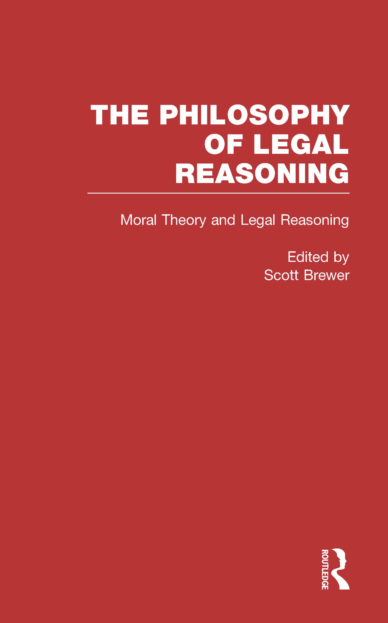 Moral Theory and Legal Reasoning