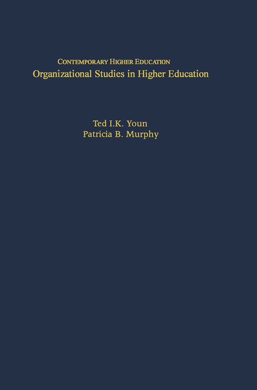 Organizational Studies in Higher Education book cover