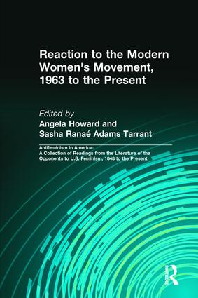 Reaction to the Modern Women's Movement, 1963 to the Present: 1st Edition (Hardback) book cover