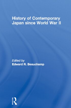 History of Contemporary Japan since World War II: 1st Edition (Hardback) book cover