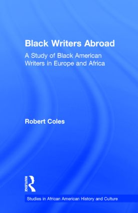Black Writers Abroad: A Study of Black American Writers in Europe and Africa (Hardback) book cover