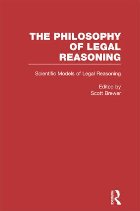 Scientific Models of Legal Reasoning: Economics, Artificial Intelligence, and the Physical Sciences, 1st Edition (Hardback) book cover
