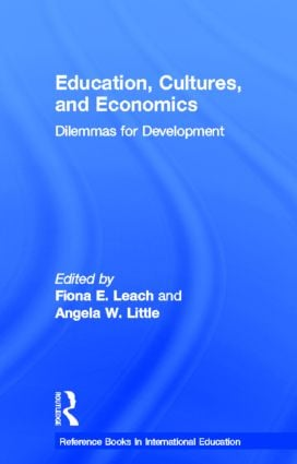 Education, Cultures, and Economics: Dilemmas for Development (Hardback) book cover