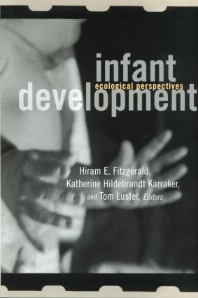 Infant Development: Ecological Perspectives, 1st Edition (Paperback) book cover