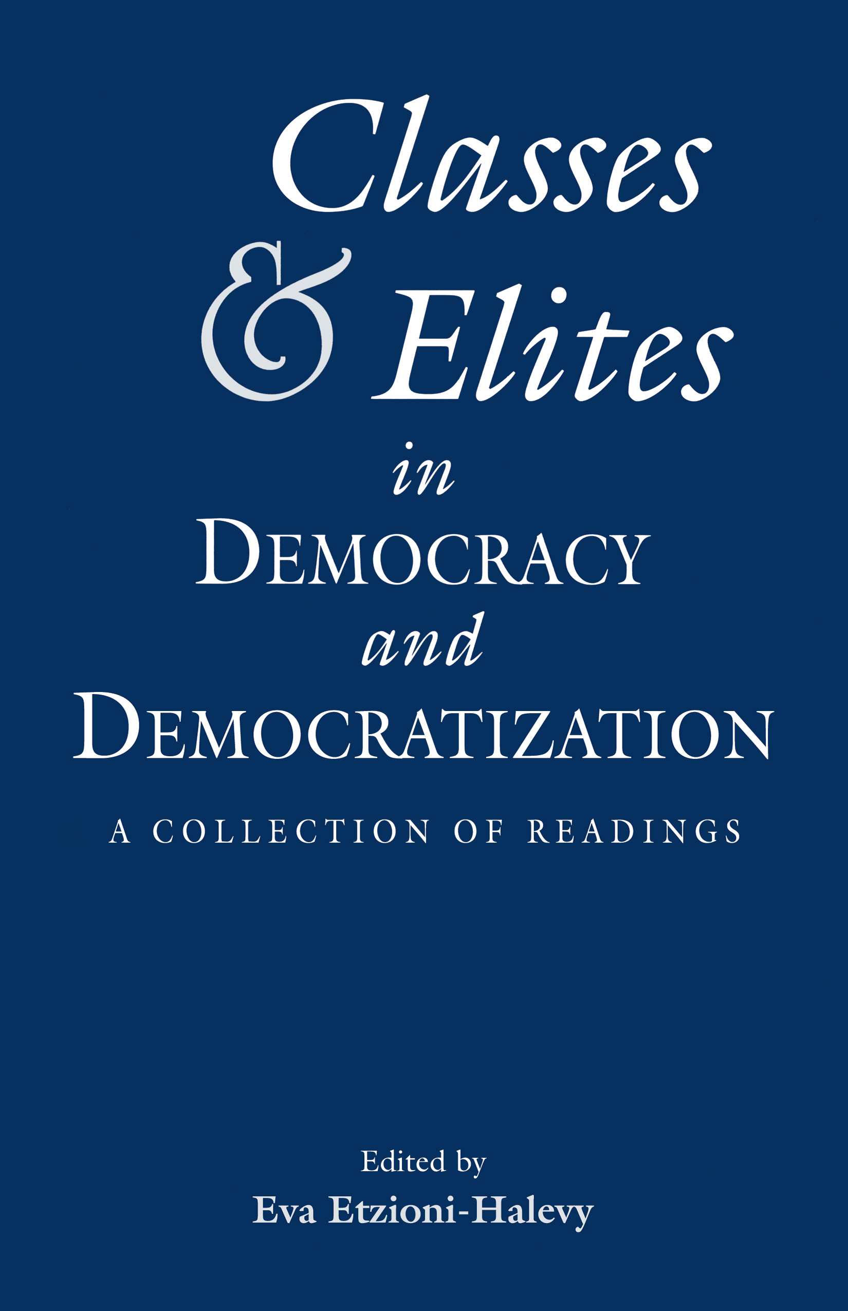 Classes and Elites in Democracy and Democratization: A Collection of Readings book cover