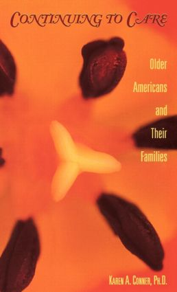 Continuing to Care: Older Americans and Their Families in the 21st Century book cover
