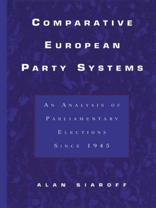 Comparative European Party Systems: An Analysis of Parliamentary Elections Since 1945 (Hardback) book cover