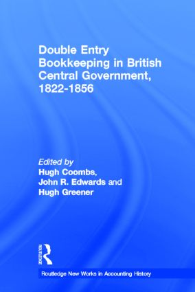 Double Entry Bookkeeping in British Central Government, 1822-1856 (Hardback) book cover