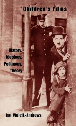 Children's Films: History, Ideology, Pedagogy, Theory (Hardback) book cover