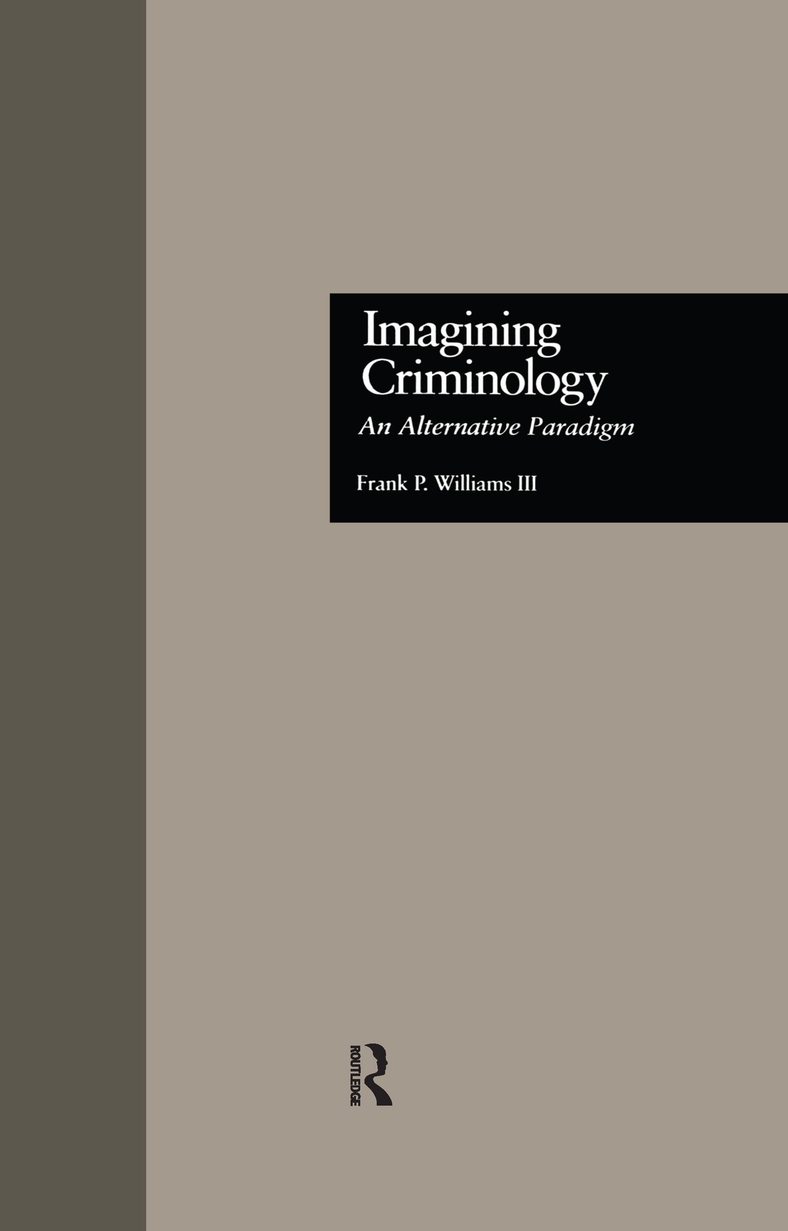 Imagining Criminology: An Alternative Paradigm book cover
