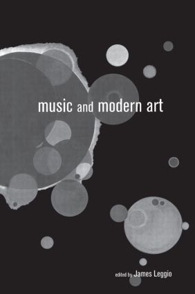 Music and Modern Art: 1st Edition (Hardback) book cover