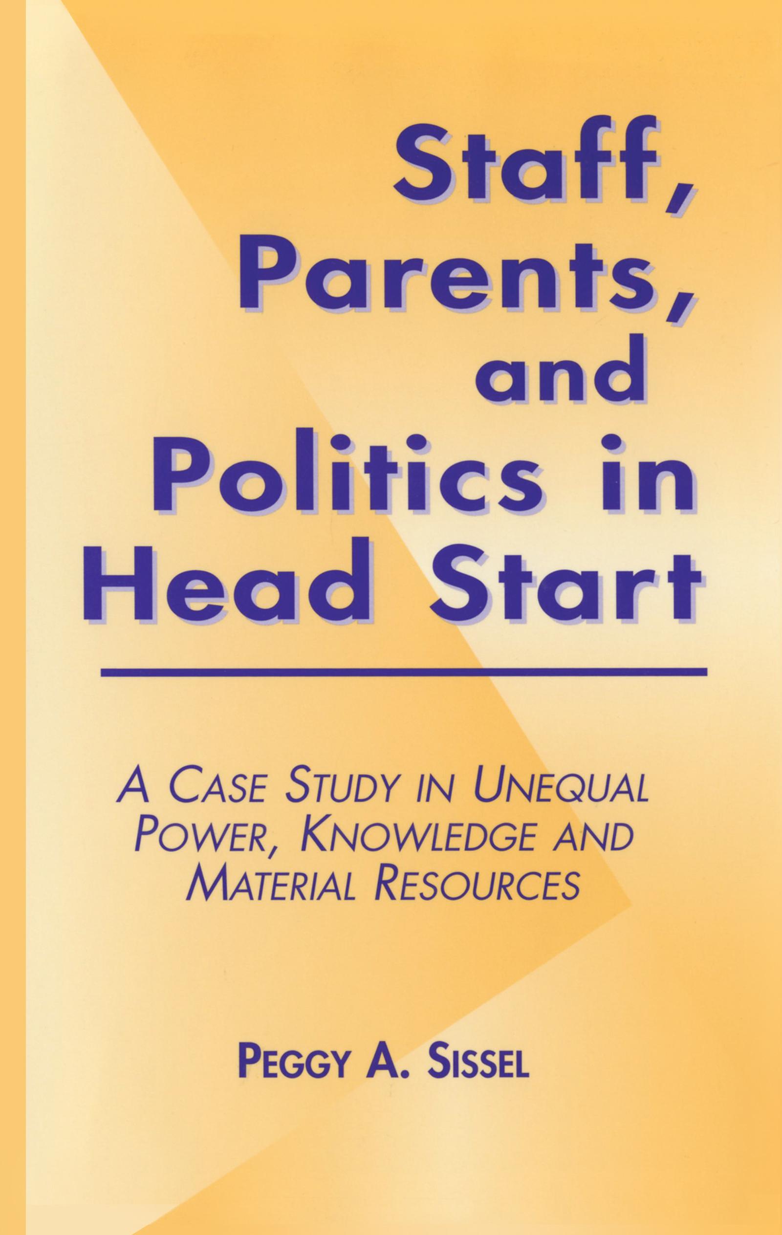Staff, Parents and Politics in Head Start